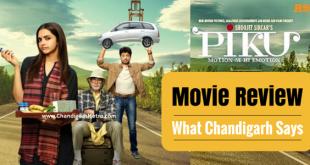 Piku-Movie- -Review-chandigarh