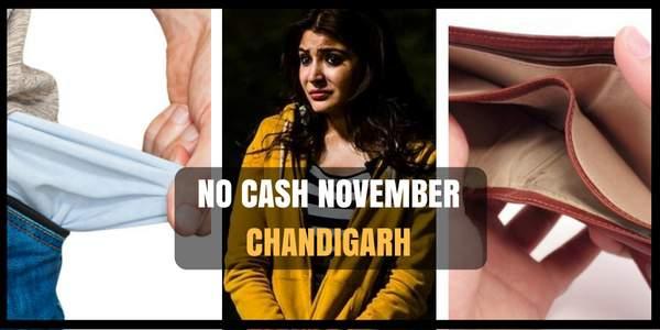 no-cash-november-chandigarh