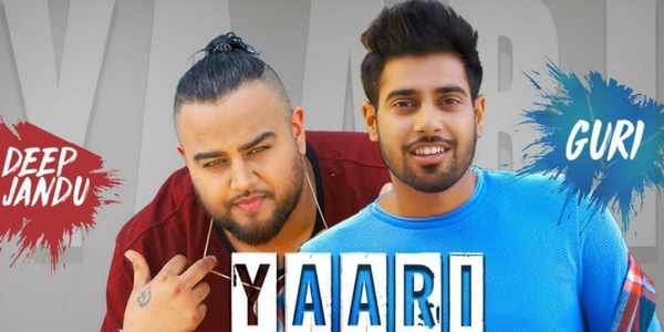 Yaari New Punjabi Song Guri Ft Deep Jandu Official Video