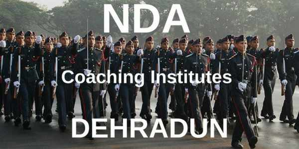 5 Top Institutes for (NDA Coaching in Dehradun) With Fees & Details