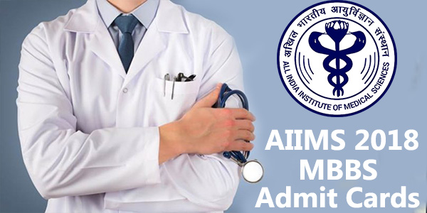 aiims-2018-admit-cards-for-admission-in-mbbs-to-be-released-tomorrow-exam-on-26-27-may