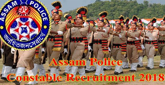 assam-police-recruitment-2018-5494-constable-post-vacancies-last-date-is-june-2